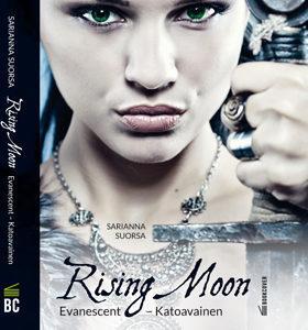 Rising Moon, Evanescent - Katoavainen